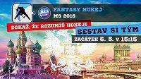 Fantasy MS 2016 začíná v pátek v 15:15