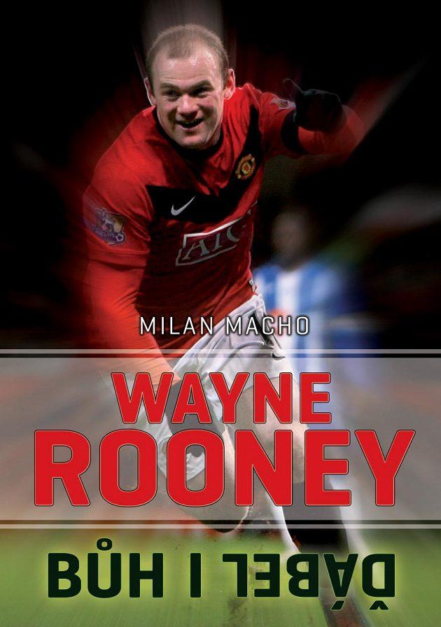 Wayne Rooney, Bůh i ďábel...