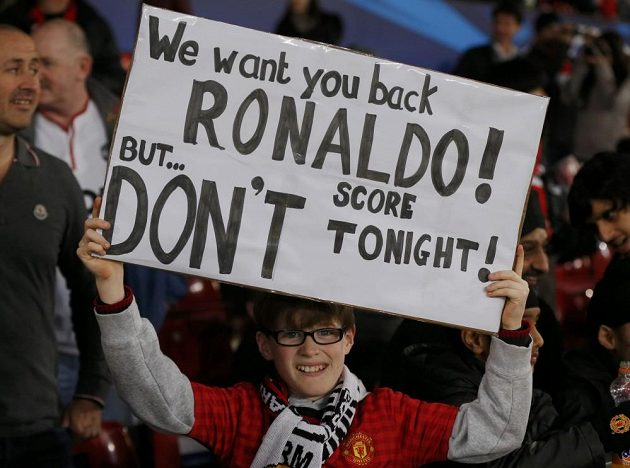"""""""Chceme tě zpátky, Ronaldo. Ale... dnes neskóruj,"""" prosí fanoušek Cristiana Ronalda."""