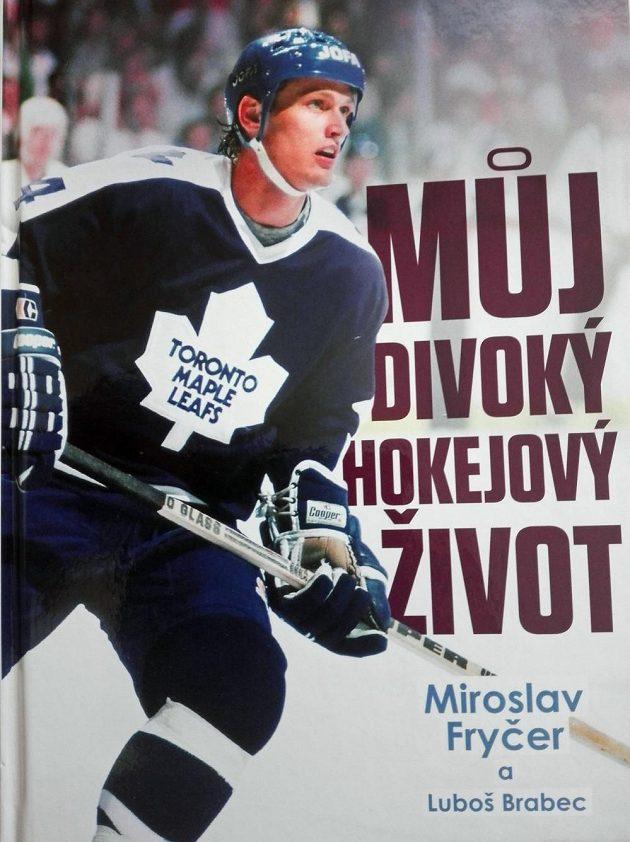 Přebal knihy Můj divoký hokejový život.