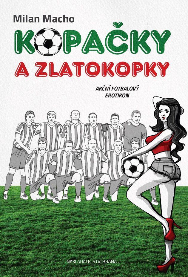 Obálka knížky Kopačky a zlatokopky.