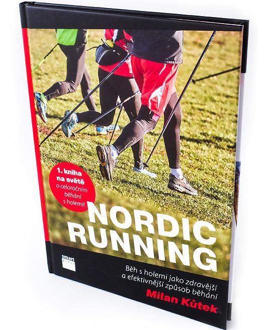 Kniha Nordic running od Milana Kůtka vyšla v nakladatelství Smart Press.