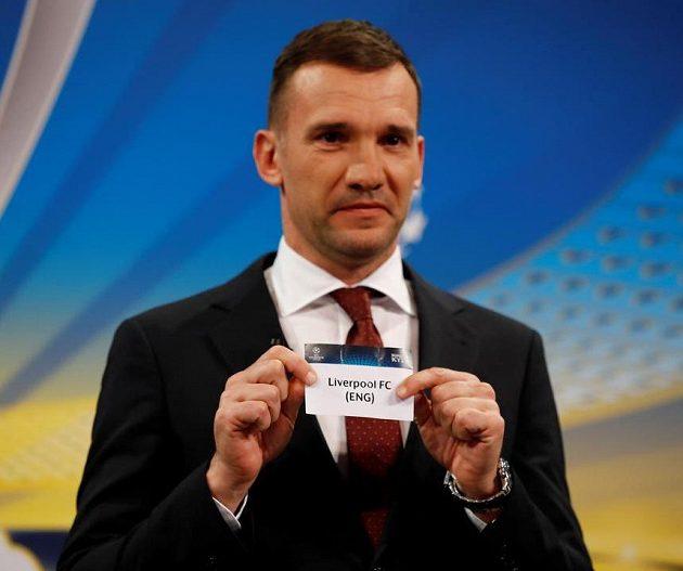Andrej Ševčenko právě vytáhl z osudí lístek se jménem Liverpoolu...